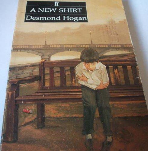 9780571149117: A New Shirt