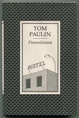 Fivemiletown (9780571149148) by Tom Paulin