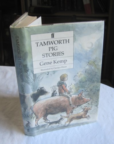 Tamworth Pig Stories (0571149316) by Kemp, Gene
