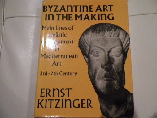 9780571149452: Byzantine Art in the Making: Main Lines of Stylistic Development in the Mediterranean