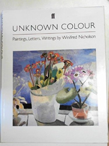 Unknown Colour Paintings, Letters and Writings: Nicholson, Winifred