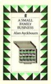 A Small Family Business (0571149707) by Alan Ayckbourn