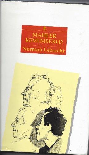 9780571150090: Mahler Remembered