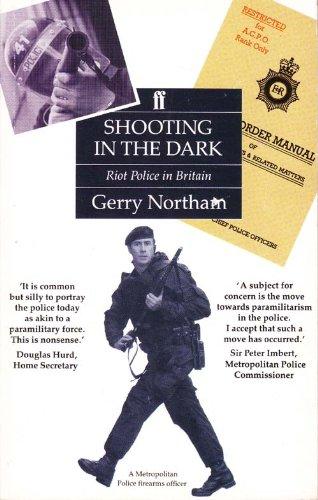 9780571150892: Shooting in the Dark: Riot Police in Britain