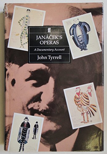9780571151295: Janacek's Operas: a Documentary Account