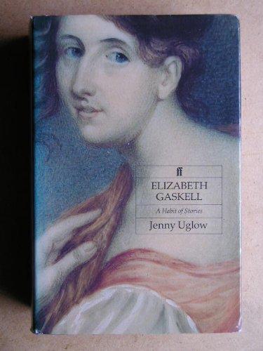 9780571151820: Elizabeth Gaskell: A Habit of Stories