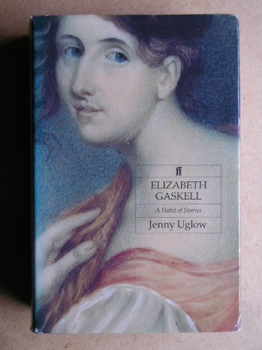 9780571151820: Elizabeth Gaskell: A Habit of Stories