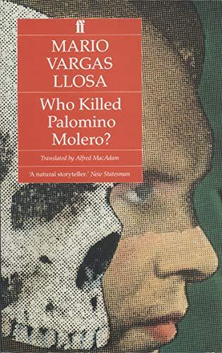 9780571152162: Who Killed Palomino Molero