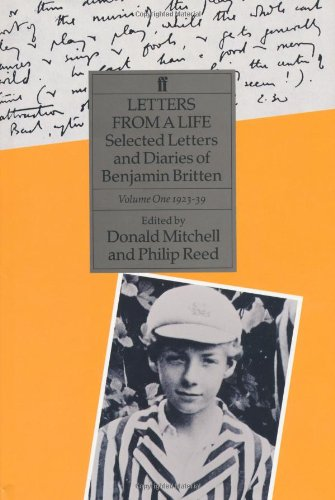 Letters from a Life: Vol 1 Mitchell, Donald; Reed, Philip and Cooke, Mervyn