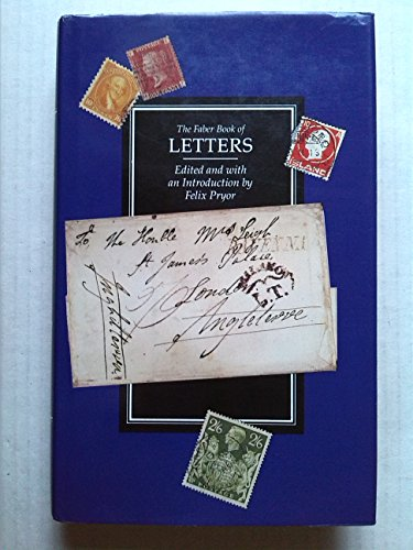 9780571152698: Faber Book of Letters
