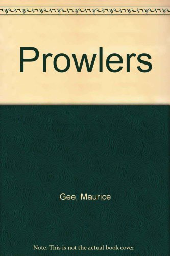 Prowlers (057115297X) by Maurice Gee