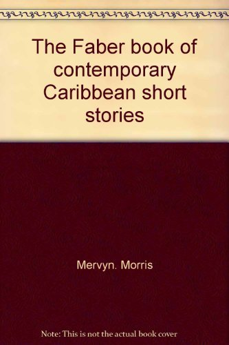 9780571152988: The Faber book of contemporary Caribbean short stories