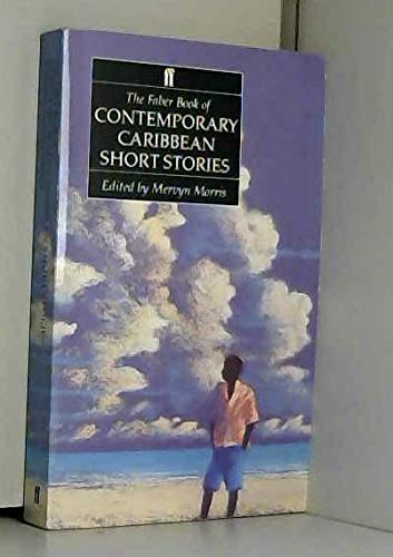 9780571152995: The Faber Book of Contemporary Caribbean Short Stories