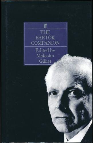 9780571153305: The Bartok Companion