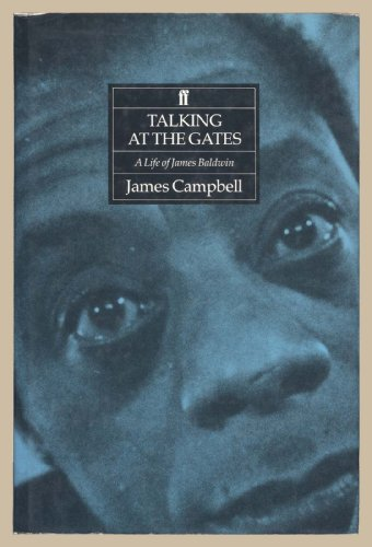 9780571153916: Talking at the Gates: Life of James Baldwin