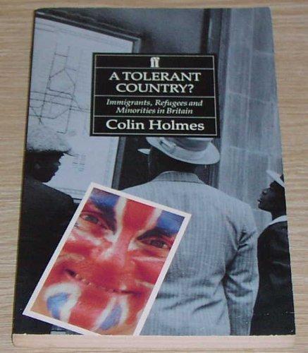 9780571154265: Tolerant Country: Immigrants, Refugees and Minorities (Historical handbook)