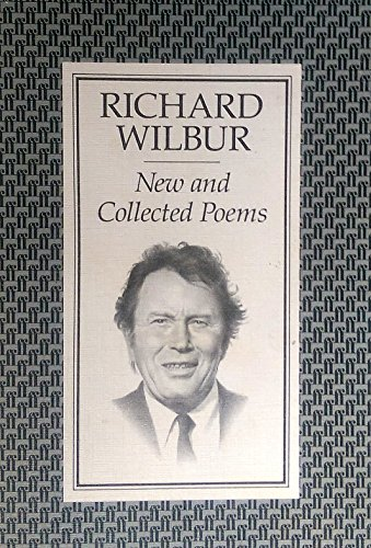 9780571154302: New and Collected Poems of Richard Wilbur