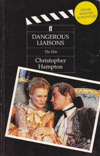 DANGEROUS LIAISONS the Film