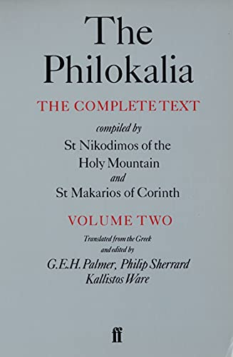 9780571154661: The Philokalia Vol 2: The Complete Text Compiled by St.Nikodimos of the Holy Mountain and St.Makarios of Corinth: v. 2