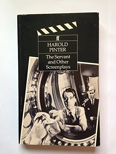 9780571160846: The Servant and Other Screenplays
