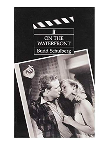9780571161201: On the Waterfront: Screenplay