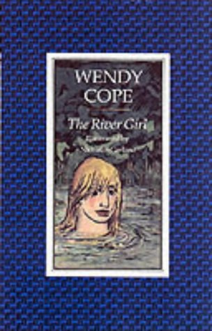 The River Girl -SIGNED FIRST PRINTING: Cope, Wendy