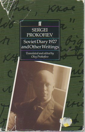 Soviet Diary, 1927 and Other Writings: Prokof'ev, S.S.