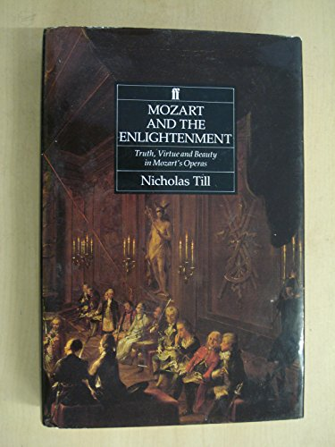 Mozart and the Enlightenment: Till, Nicholas
