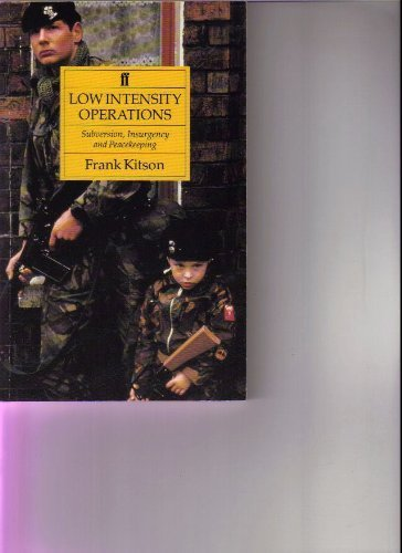 9780571161812: Low Intensity Operations: Subversion, Insurgency and Peacekeeping
