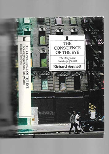 9780571161928: The Conscience of the Eye: Design and Social Life of Cities