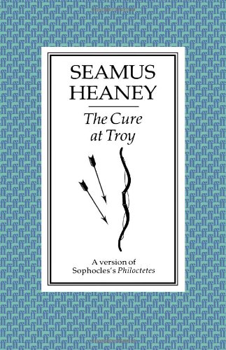 The Cure at Troy-FIRST ISSUE: Heaney, Seamus