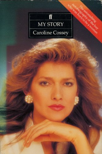 My Story: Cossey, Caroline
