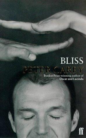 bliss peter carey essay