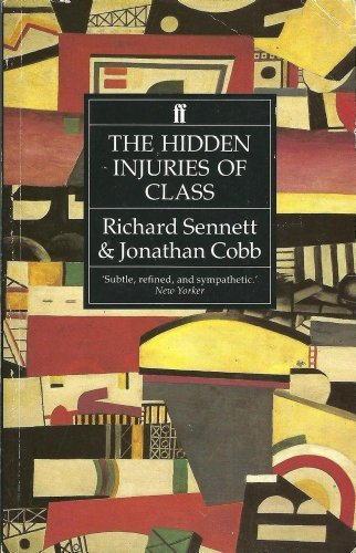 9780571163793: The Hidden Injuries of Class