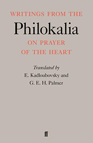 Writings from the Philokalia: On Prayer of the Heart