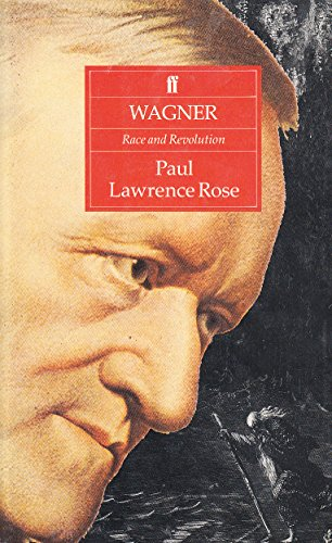 9780571164653: Wagner: Race and Revolution