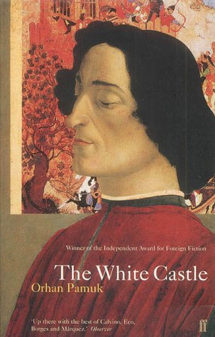 The White Castle: Orhan Pamuk