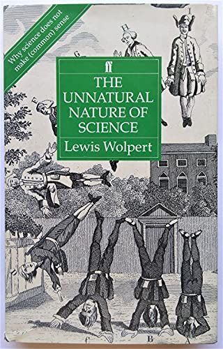 9780571164905: The Unnatural Nature of Science