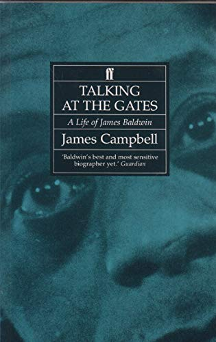 9780571165162: Talking at the Gates: Life of James Baldwin