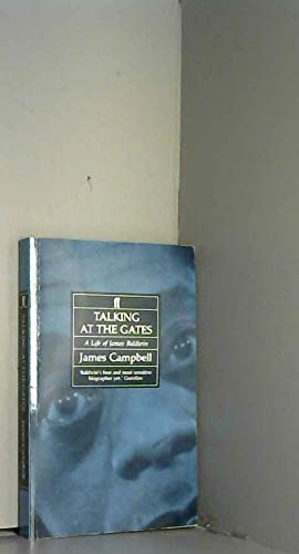 9780571165162: Talking at the Gates: A Life of James Baldwin