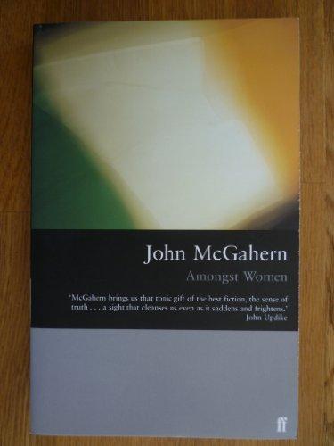 Amongst Women: John McGahern,