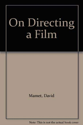 On Directing a Film (0571165494) by Mamet, David