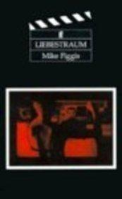 Liebestraum: Mike Figgis