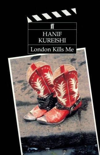 London Kills Me (Screenplays): Kureishi, Hanif