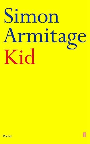 9780571166077: Kid