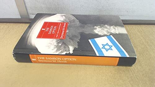 9780571166190: The Samson Option: Israel, America and the Bomb