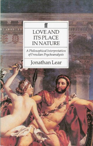 9780571166411: Love and Its Place in Nature: Philosophical Interpretation of Freudian Psychoanalysis
