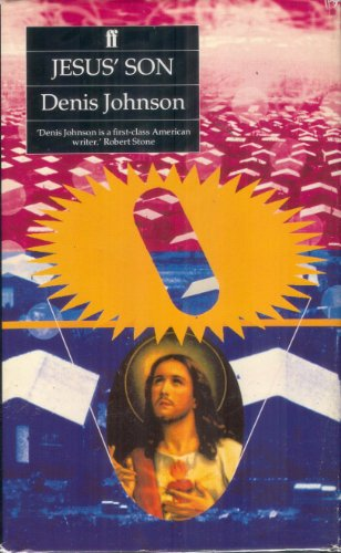 Jesus' Son: Denis Johnson