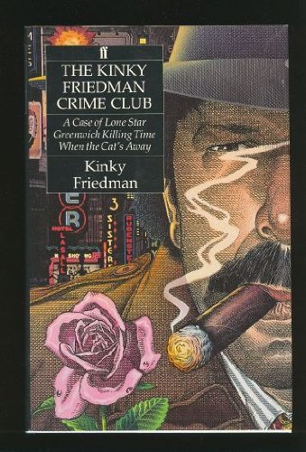 9780571166961: Kinky Friedman Crime Club