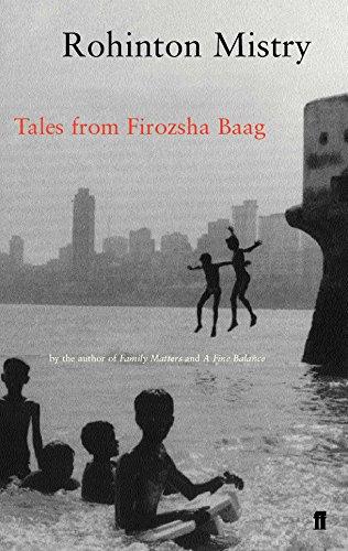 Tales from Firozsha Baag: MISTRY, ROHINTON